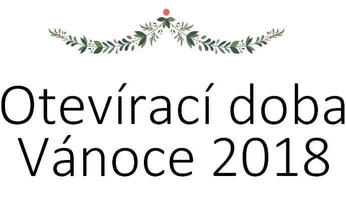 Vánoční otevírací doba 2018